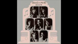 Three Dog Night An Old Fashioned Love Song YouTube