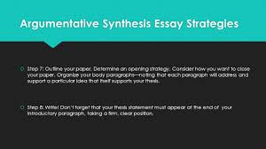the argumentative synthesis essay a quick guide ppt  argumentative synthesis essay strategies  step 7 outline your paper