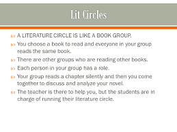 9 th Grade.  A LITERATURE CIRCLE IS LIKE A BOOK GROUP.  You ...