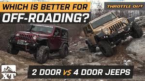 how to choose the right jeep for off roading wrangler jk 2 door vs 4 door off road parison