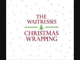 The Waitresses Christmas Wrapping Lyrics - YouTube