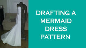 Mermaid Dress Pattern Cool Design A Mermaid Dress Pattern YouTube