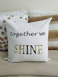 custom pillow covers. Wonderful Covers DIY Pillow Cover Together We Shine Make Custom Designs To Fit Your Decor  With The Cricut Explore Air Machine Ad Cricutmade And Custom Covers H