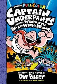 captain underpants and the wrath of the wicked wedgie woman by dav pilkey dav pilkey hardcover booksamillion books
