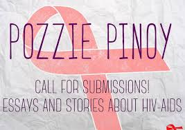 call for submissions to pozzie pinoy essays and stories about hiv call for submissions to pozzie pinoy essays and stories about hiv aids