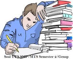 Latihan soal ukk prakarya kelas 7 semester 2 kurikulum 2013 beserta kunci jawaban. Soal Uts Smp Mts Kelas 7 Semester 2 Genap Cara Sunda
