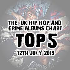 Brithoptv Chart Official Uk Hip Hop Grime Top 5 Albums