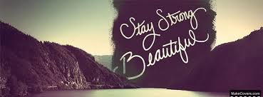 facebook wallpaper cover girly. Stay Strong Beautiful Facebook Covers Intended Wallpaper Cover Girly