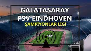 Galatasaray PSV maçı canlı izle Kaçak Justin TV GS PSV canlı izle  Taraftarium24 canlı maç izle - Haber Entel
