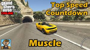 Fastest Muscle Cars Gta Best Fully Upgraded Cars Top