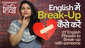 Light Hearted Meaning In Hindi English Lesson In Hindi How To Break Up With Someone Speak Fluent English With Confidence