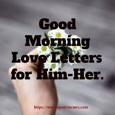 good morning love letters for him her