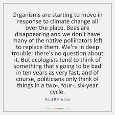 Climate Change Quotes 99 Awesome Paul R Ehrlich Quotes StoreMyPic