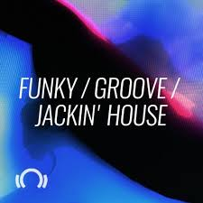 Future Classics Funky Groove Jackin House By Beatport