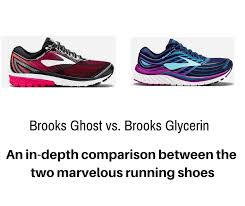 Brooks Ghost Vs Glycerin What Are The Main Differences