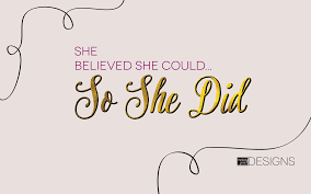 She Believed She Could So She Did Melody Grace
