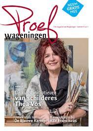 Proef Wageningen Editie 6 Voorjaar 2017 By Proef Wageningen Magazine
