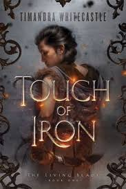 touch of iron the living blade by timandra whitecastle find this pin and more on books