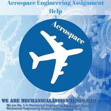 aerospace engineering mechanical engineering assignment help and aerospace engineering assignment help
