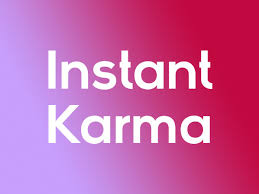 Was Bedeutet Instant Karma Wir Erklären Den Ausdruck Netzwelt