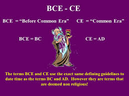 the dawn of man and the rise of civilization ppt  bce ce bce before common era ce common era bce bc ce