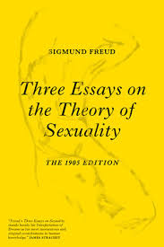 essays on the theory of sexuality related post of 3 essays on the theory of sexuality