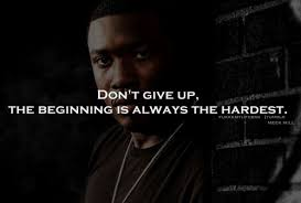 Meek Mill Dream Chaser Quotes Best of 24 Meek Mill Quotes QuotePrism
