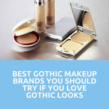 best gothic makeup brands you should try if you love gothic looks