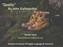 "Quality"" by John Galsworthy"