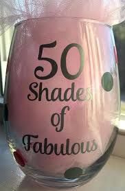 birthday gift shades of fabulous wine gl stemless 50th personalised gles
