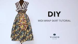 Wrap Skirt Pattern Mesmerizing DIY MIDI WRAP SKIRT TUTORIAL VLISCO TELL COLLECTION YouTube