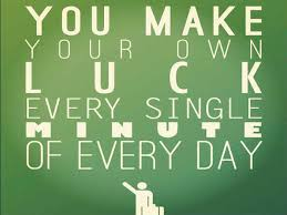 Why Are Some People Lucky Motivational Message For You Custom Luck Quotes