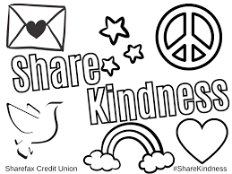 Each of these would be for the character of kindness, mandy has created two different illustrations. Share Kindness Coloring Sheets 3 Sharefax Credit Union