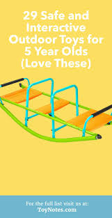 29 Safe and Interactive Outdoor Toys for 5 Year Olds (Love These) These