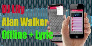 Kami menyediakan lagu zerosix park full album, silahkan download sepuasnya. Lily Alan Walker Songs Mp3 Offline Lyrics For Android Apk Download
