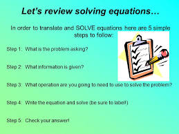 let s review solving equations in order to translate and solve equations here are 5 simple