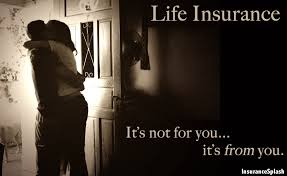 It's Not For You It's From You Life Insurance Pinterest Mesmerizing State Farm Life Insurance Quote
