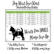 Dog Shirts For Dogs Dog Shirt Dog T Shirt Dog Onesie Custom Dog Clothes Pet Clothing Big Dog Small Dog Big Dog Shirt Small Dog Shirt
