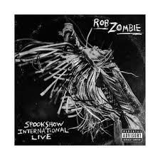 <b>Rob Zombie</b> - Spookshow International <b>Live</b> (EXPLICIT LYRICS ...