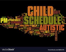 Autistic Children Need Schedules Text Background