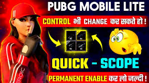 enable quick scope in pubg mobile lite ...