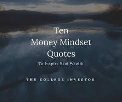 Mindset Quotes Stunning 48 Money Mindset Quotes To Inspire Real Wealth