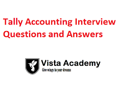 Accounting Interview Questions Impressive Top 48 Tally Accounting Question Answer Ask In Interview