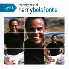 Playlist: The Very <b>Best</b> of <b>Harry Belafonte</b> - Wikipedia