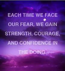 Quotes About Strength And Courage Enchanting Each Time We Face Our Fear We Gain Strength Courage And
