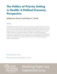 the politics of priority setting in health a political economy the politics of priority setting in health a political economy perspective working paper 414 center for global development