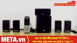 Test nhạc từ Loa vi tính Microlab FC730 5.1, xem phim âm thanh vòm như  ngoài rạp - YouTube
