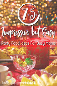 the holiday season is busy so we need impressive and easy foods for the parties we
