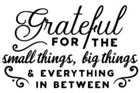 Grateful For The Small Things Big Things Svg Cut Files Free Hand Lettered Svg Cut Files Letters By Prell