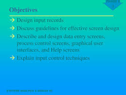 Guidelines For Data Entry Screen Design Systems Analysis Design Ppt Download